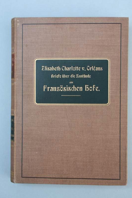 Briefe Liselotte Von Der Pfalz : Rudolf friedemann liselotte von der pfalz briefe ebay